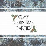 Class Christmas Parties