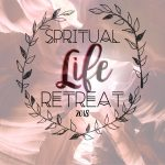 Poster for Spiritual Life Retreat