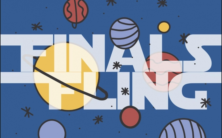 The Last Fling Before Finals: Finals Fling